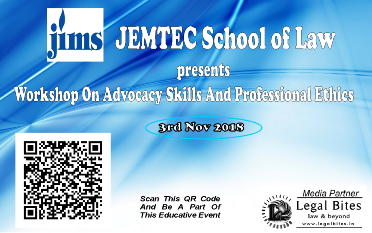 Live Blog JEMTEC National Workshop on Advocacy and Professional Ethics  – on Legal Bites
