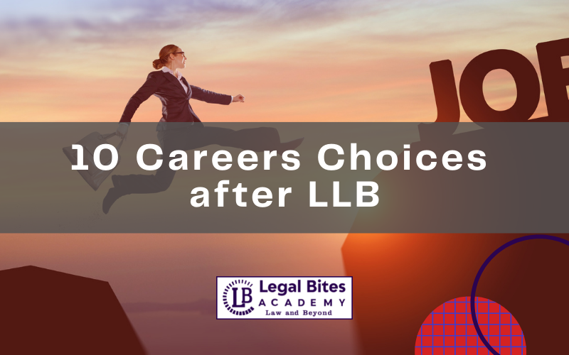 10 Careers Choices after LLB