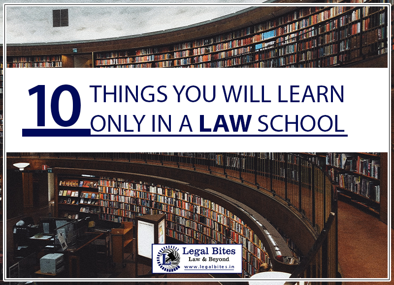 10 Things You Will Learn Only In A Law School
