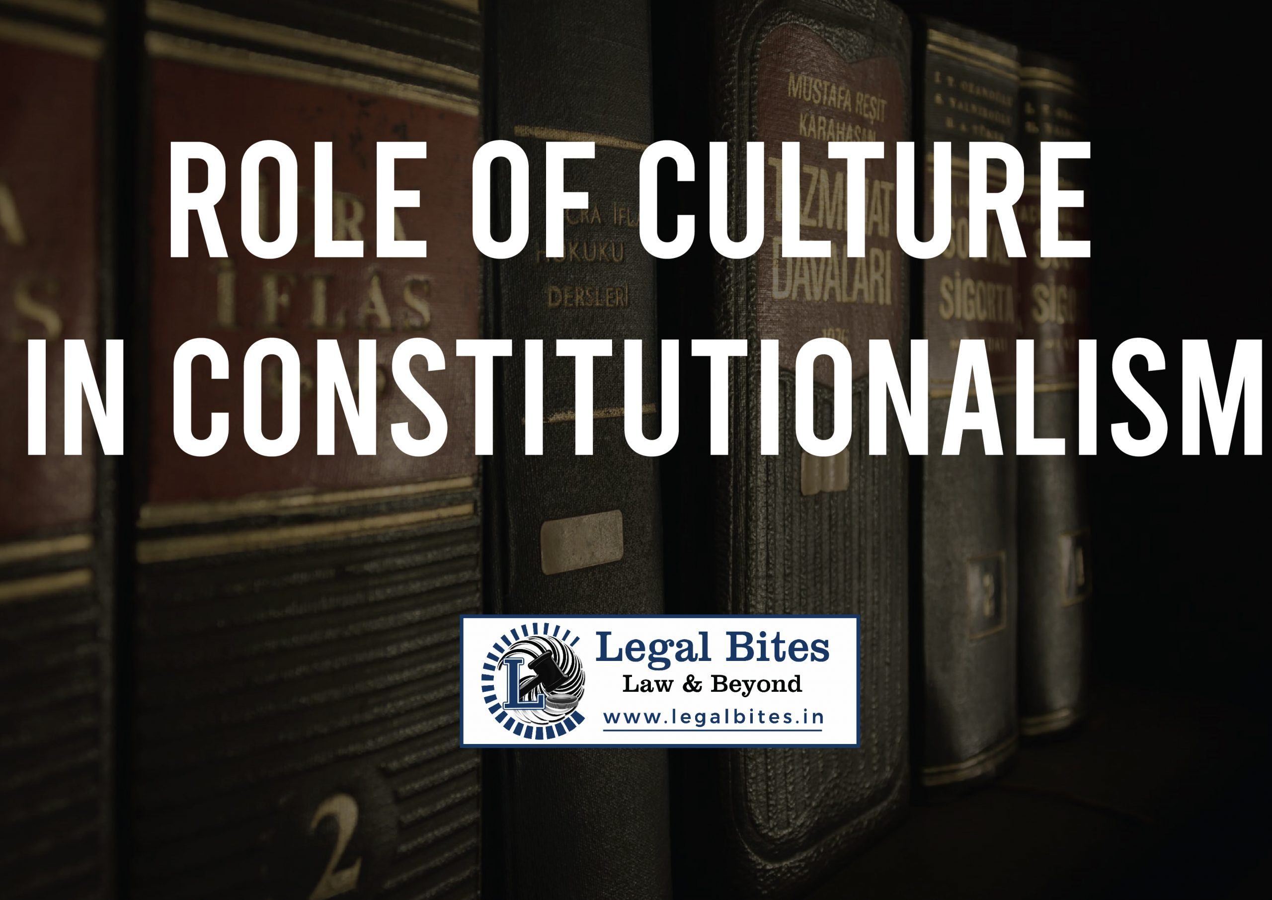 Role of Culture in Constitutionalism
