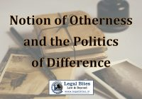 Notion of Otherness and the Politics of Difference