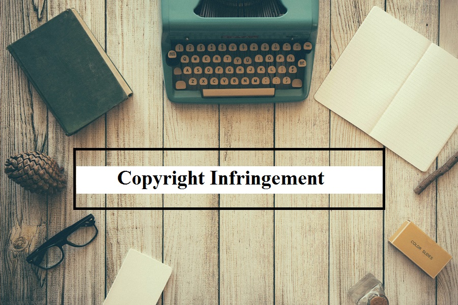 Copyrights and Infringement