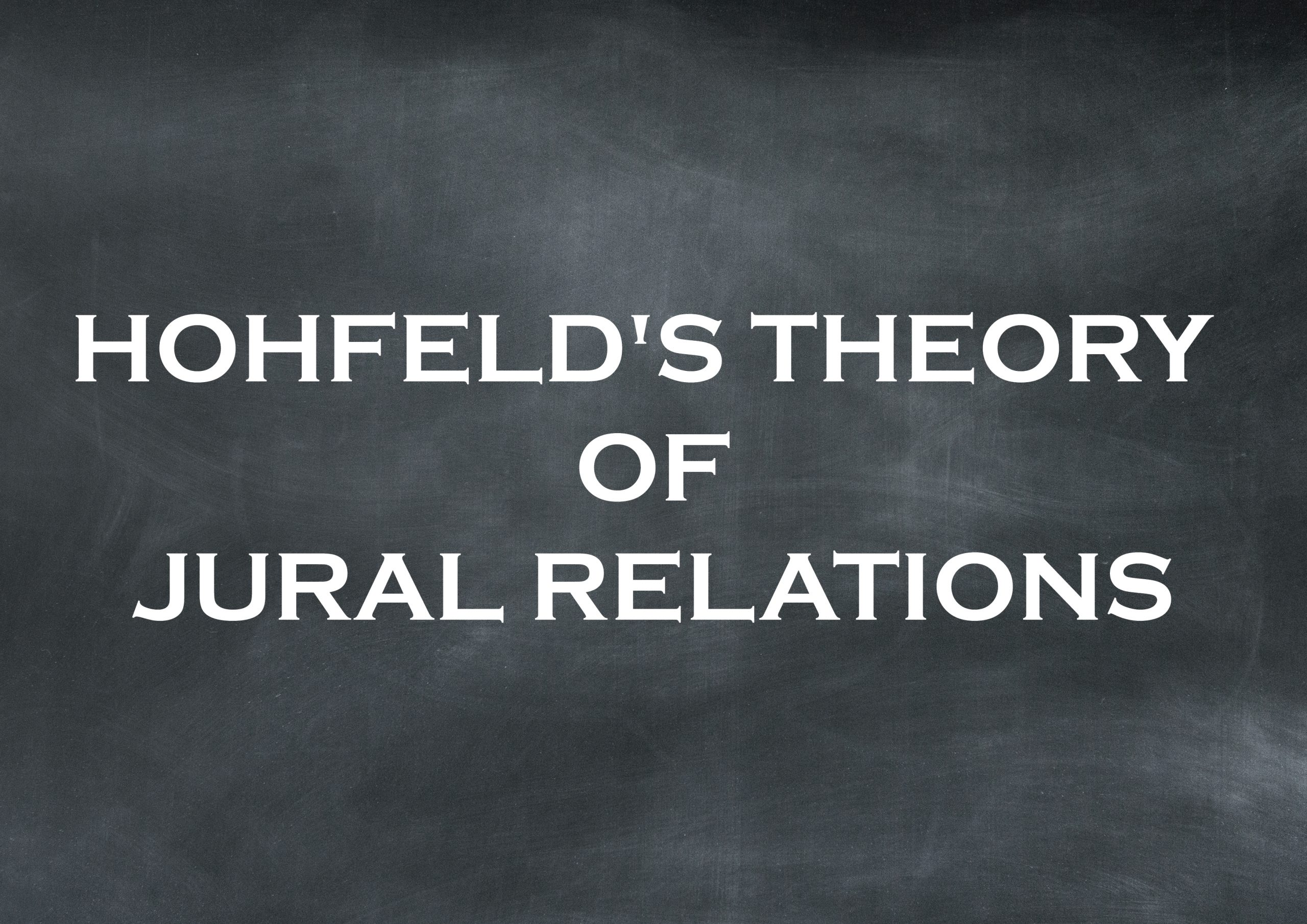 Hohfeld's Theory of Jural Relations