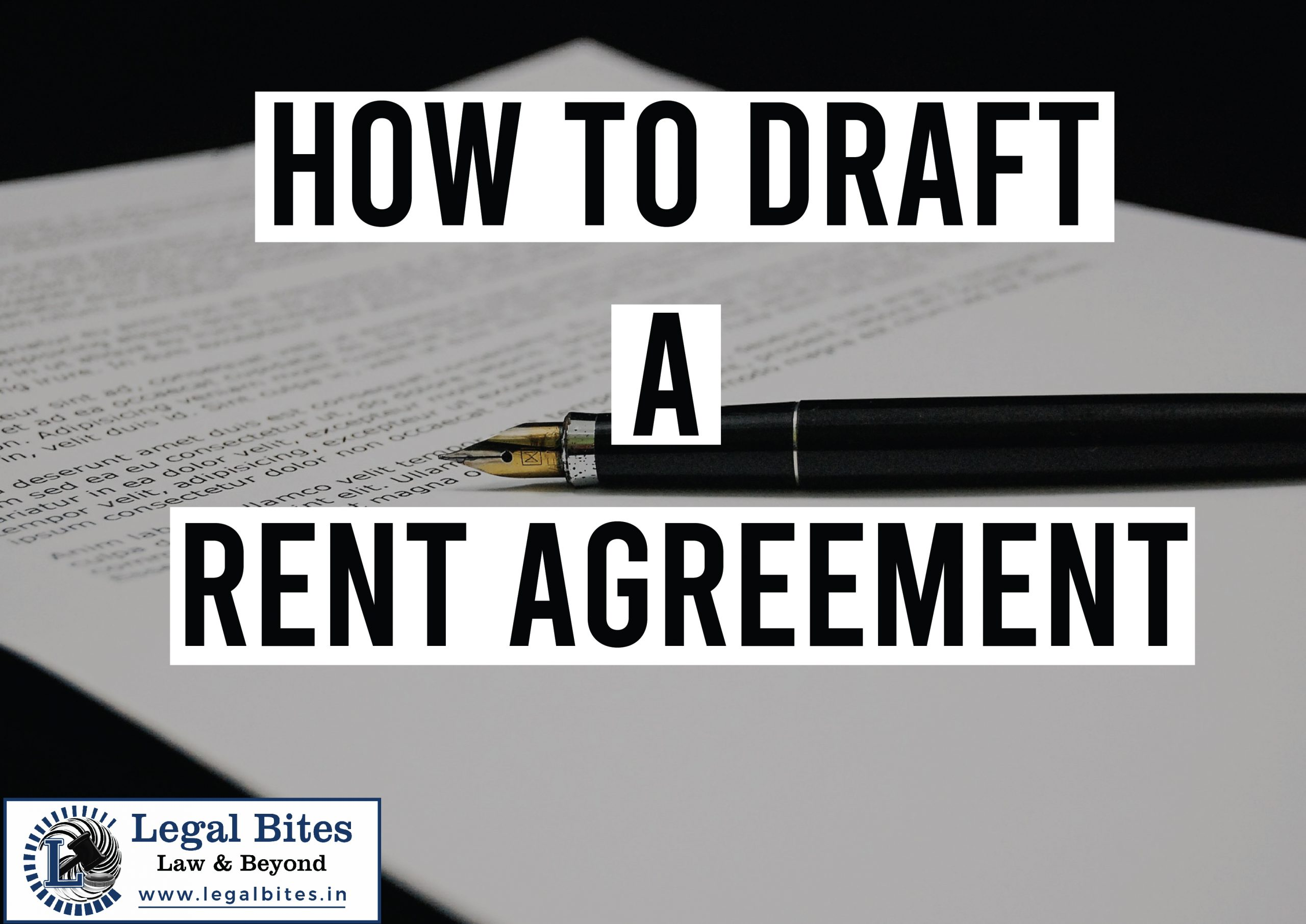 How to draft a Rent Agreement
