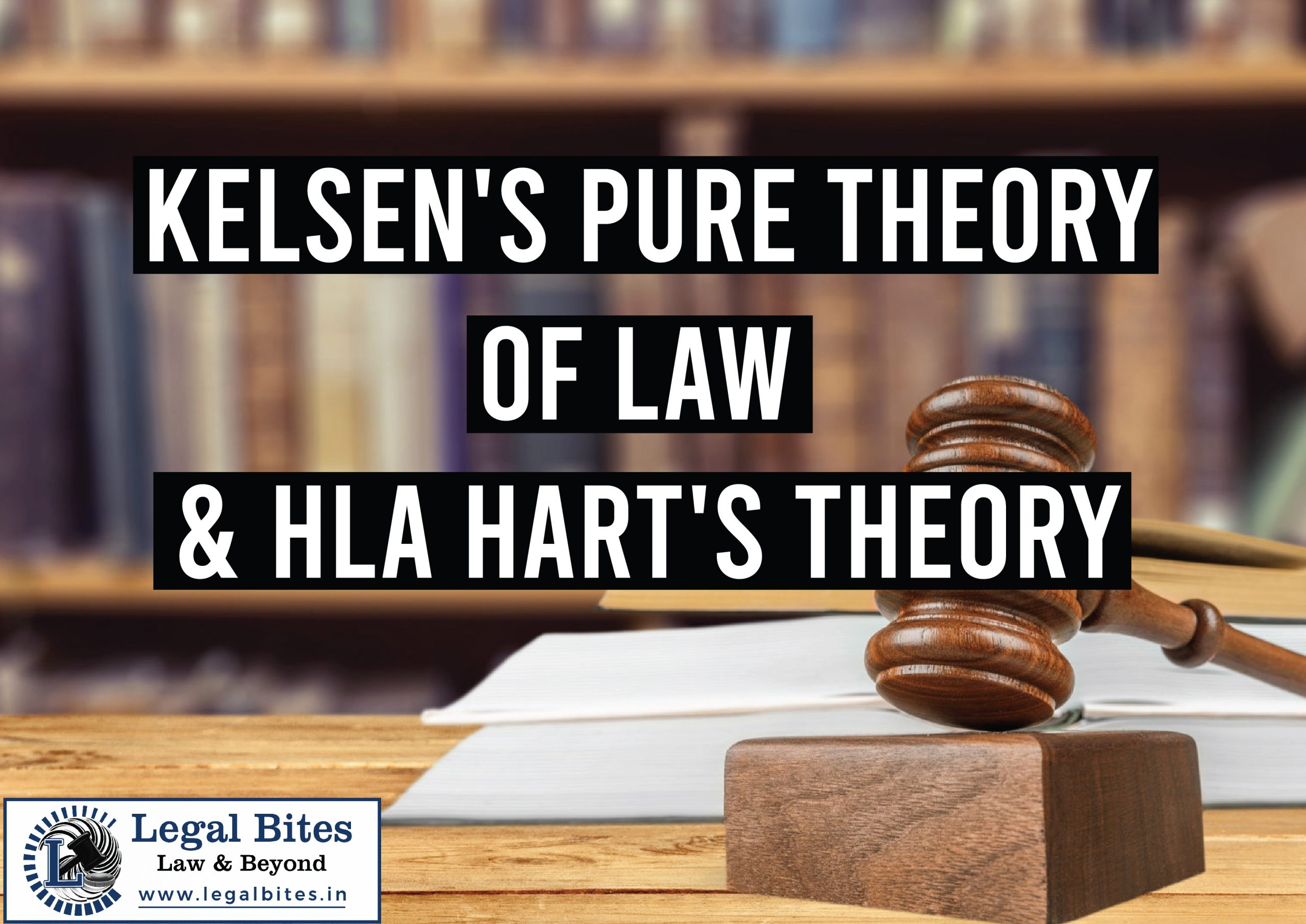 Kelsen's Pure Theory of Law & HLA Hart's Theory