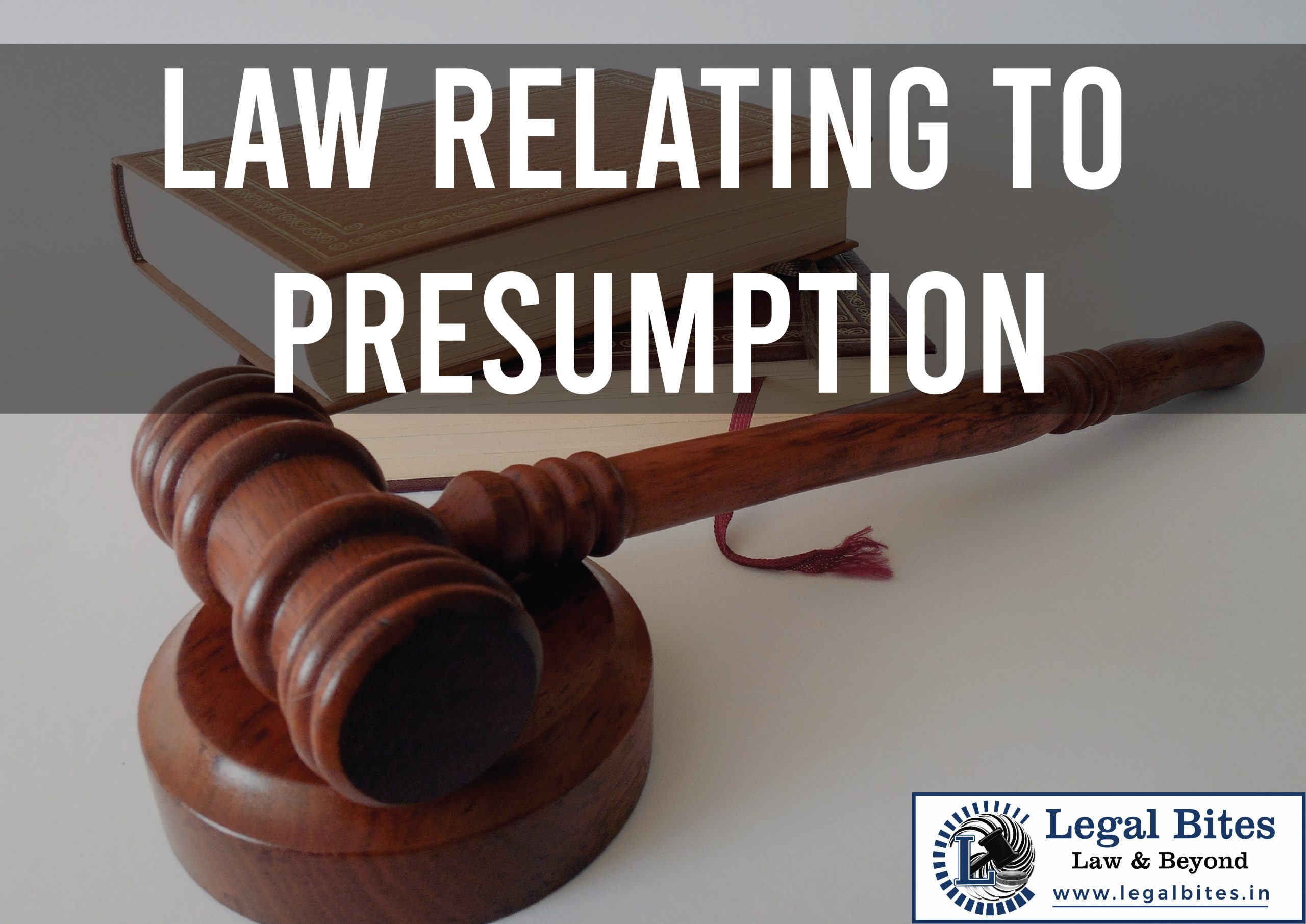 Law Relating to Presumption