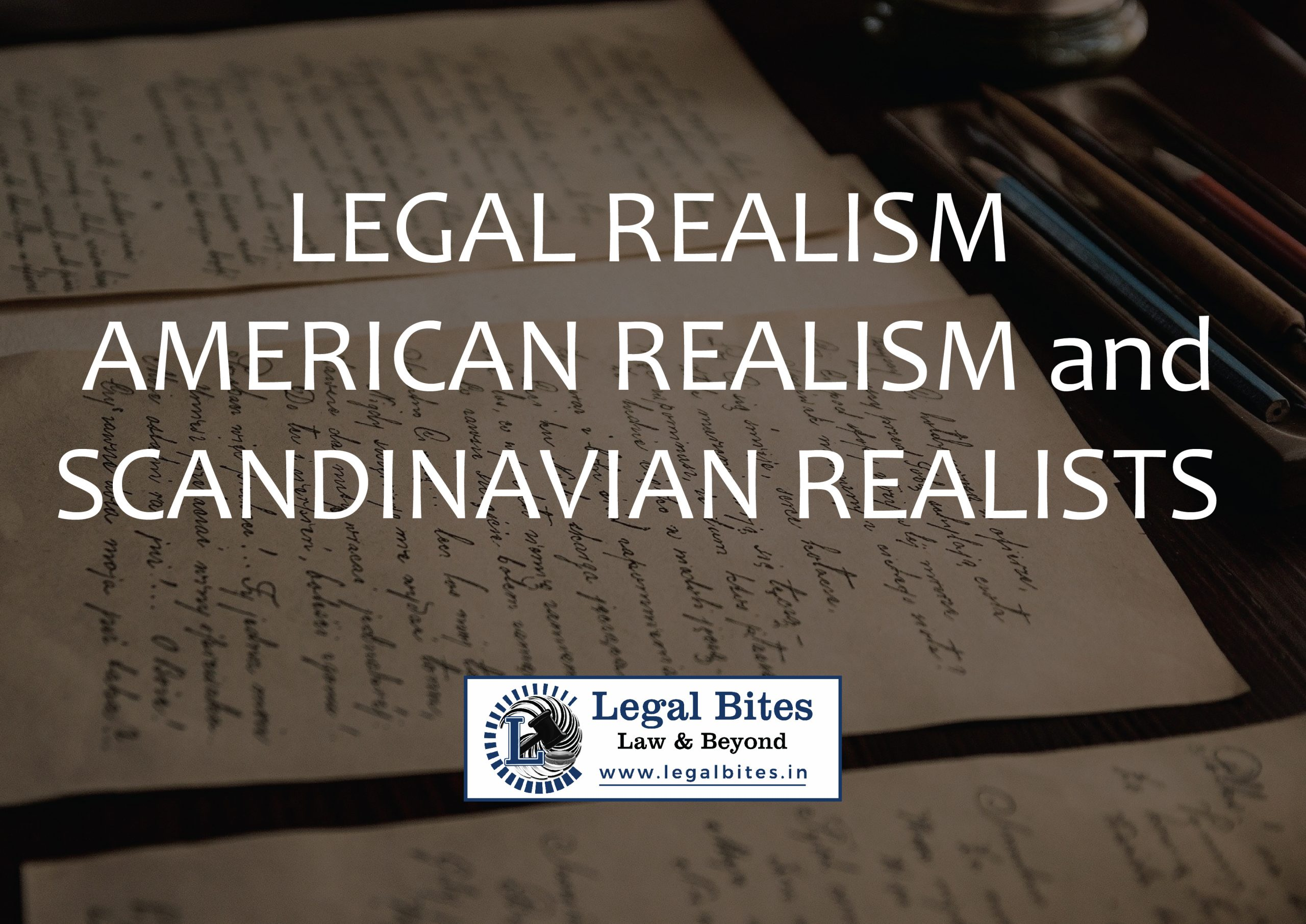 Legal Realism - American Realism and the Scandinavian Realists