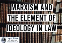 Marxism and the Element of Ideology in Law