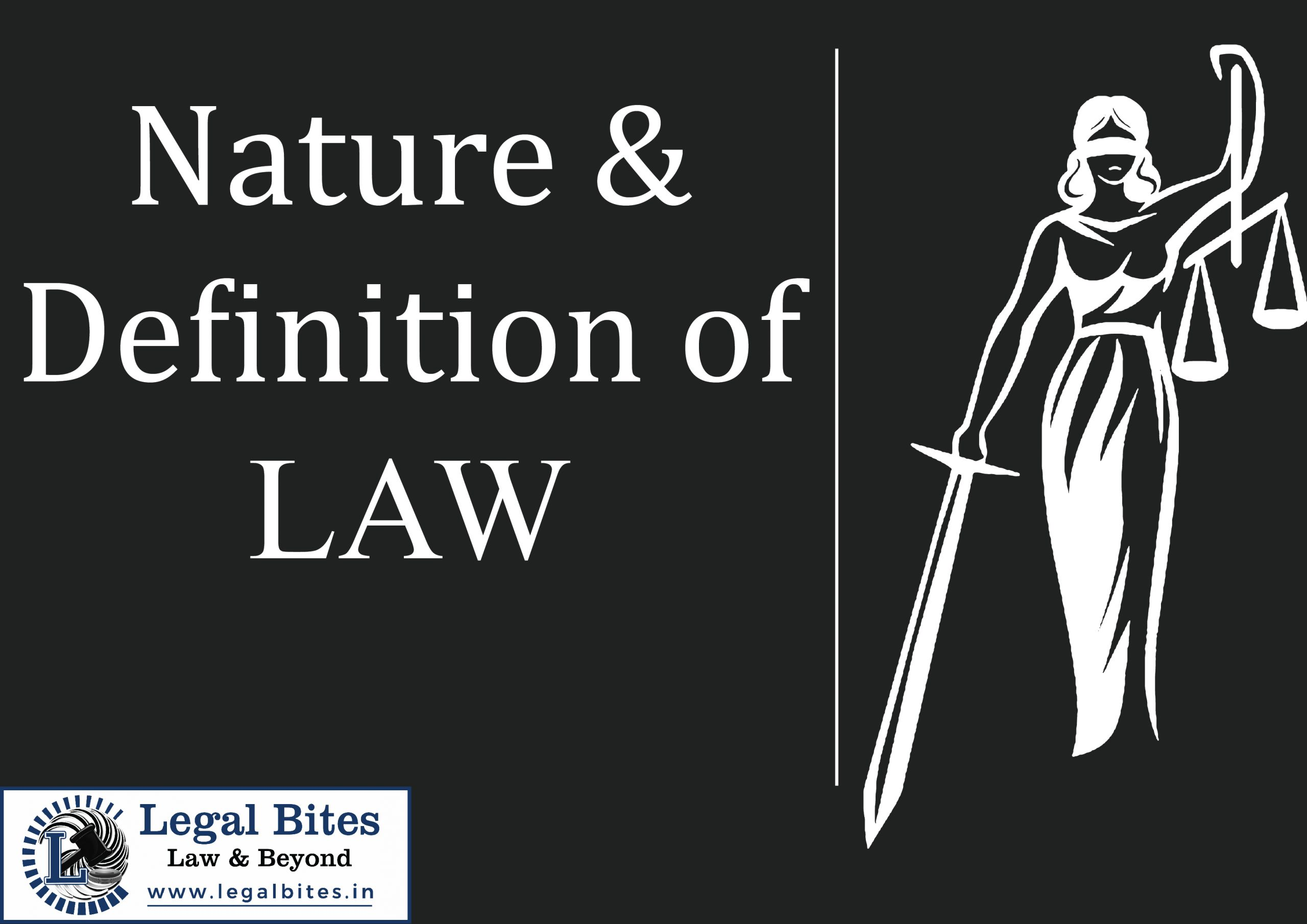 Nature & Definition of Law