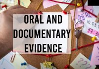 Oral and Documentary Evidence