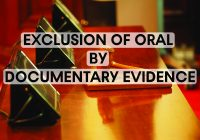 Exclusion of Oral by Documentary Evidence