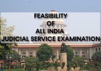 Feasibility of All India Judicial Service Examination