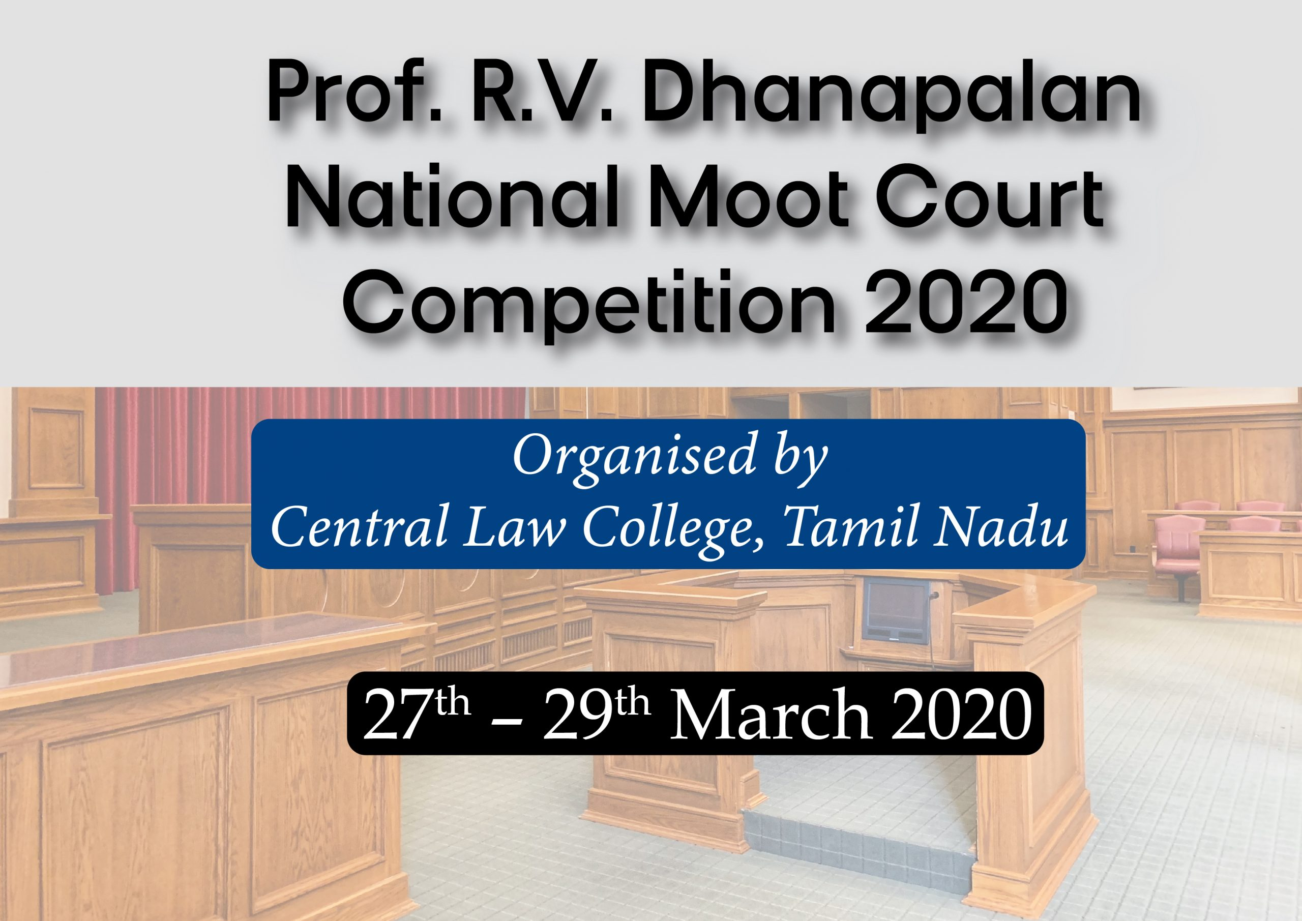 Prof. R.V. Dhanapalan National Moot Court Competition 2020