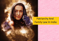Patriarchy And Family Law In India
