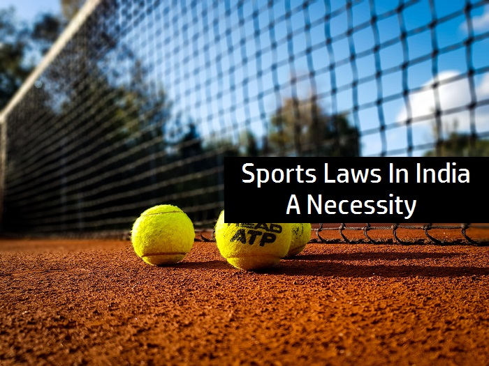 Sports Laws In India: A Necessity