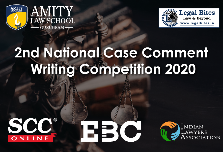 2nd National Case Comment Writing Competition 2020