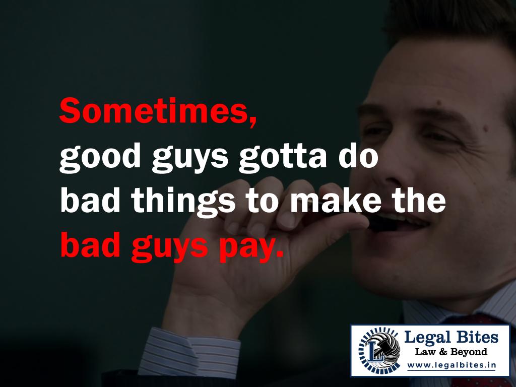 Sometimes good guysgottado bad thingstomakethebad guys pay.