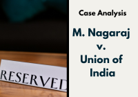 Case Comment: M. Nagaraj and Others