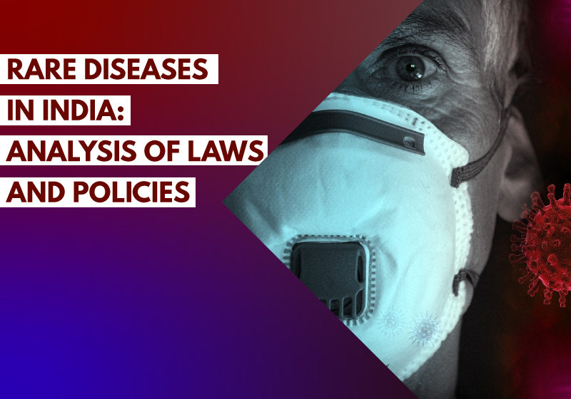 Rare Diseases in India Analysis of Laws and Policies