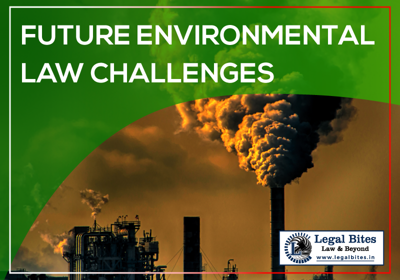 Future Environmental Law Challenges