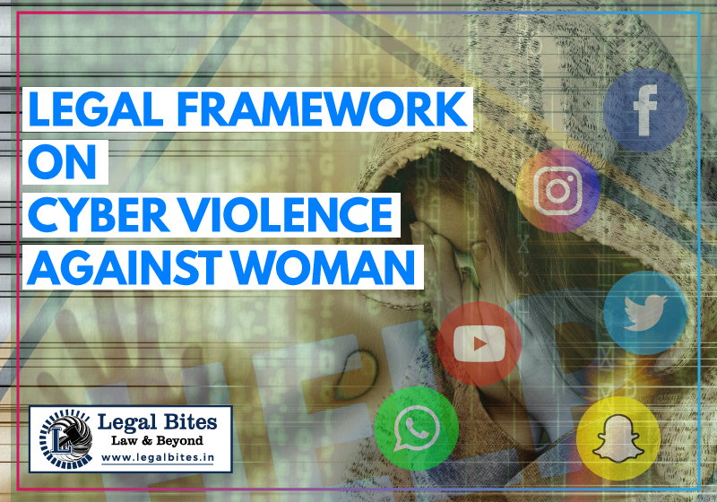 Legal Framework On Cyber-Violence Against Woman: Challenges And Road Ahead