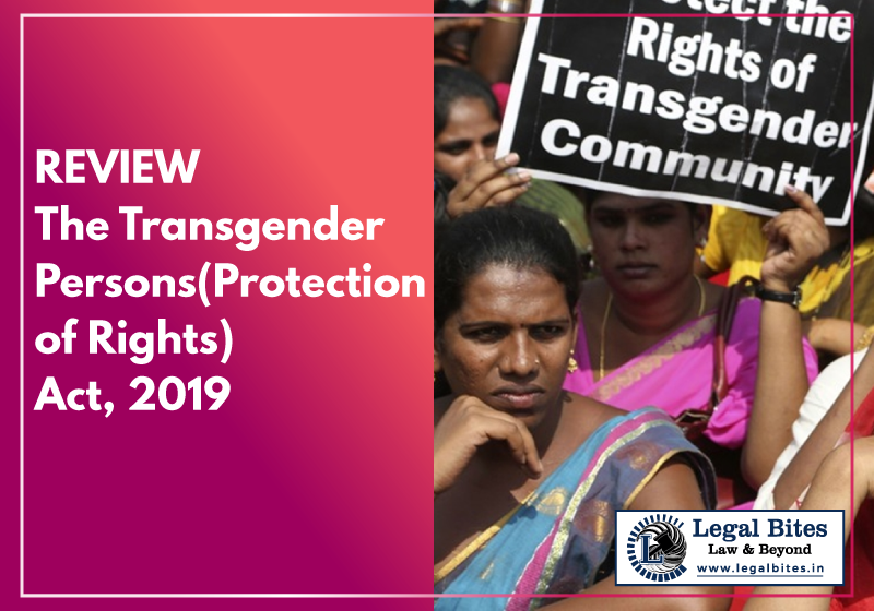Review: The Transgender Persons (Protection of Rights) Act, 2019