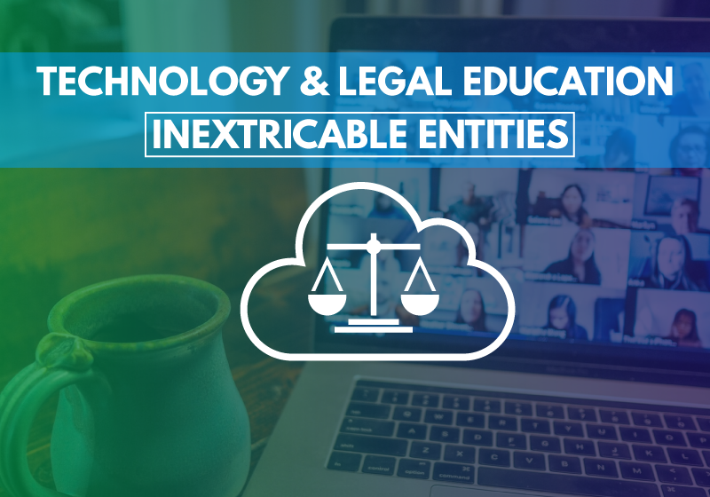 Technology and Legal Education