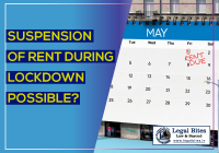 Whether lockdown entitles the tenants for suspension of rent during COVID 19: The lessor lessee relationship