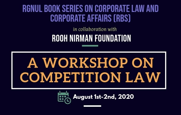 Workshop on Competition Law | RGNUL Book Series