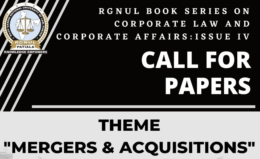 Call for Papers: RGNUL Book Series Issue IV on Corporate Law and Corporate Affairs