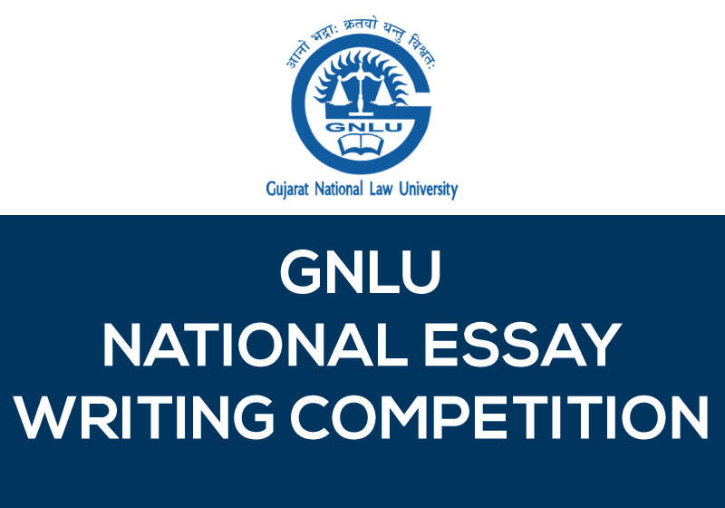 GNLU 1st National Essay Writing Competition