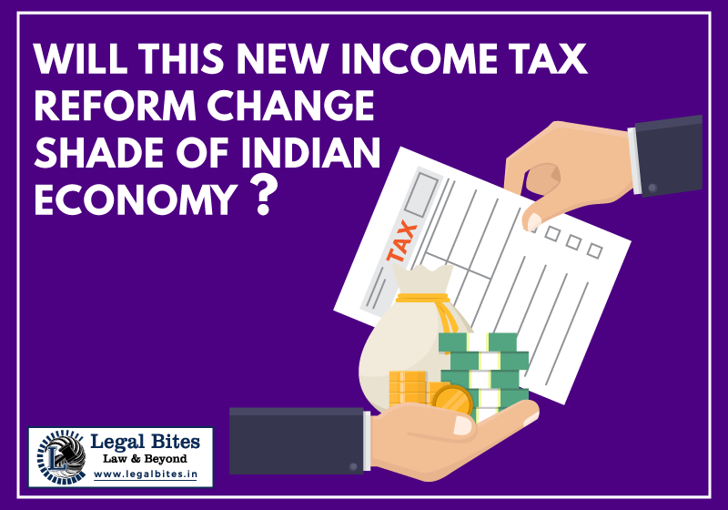 Will this new Income Tax Reform change the shade of Indian economy