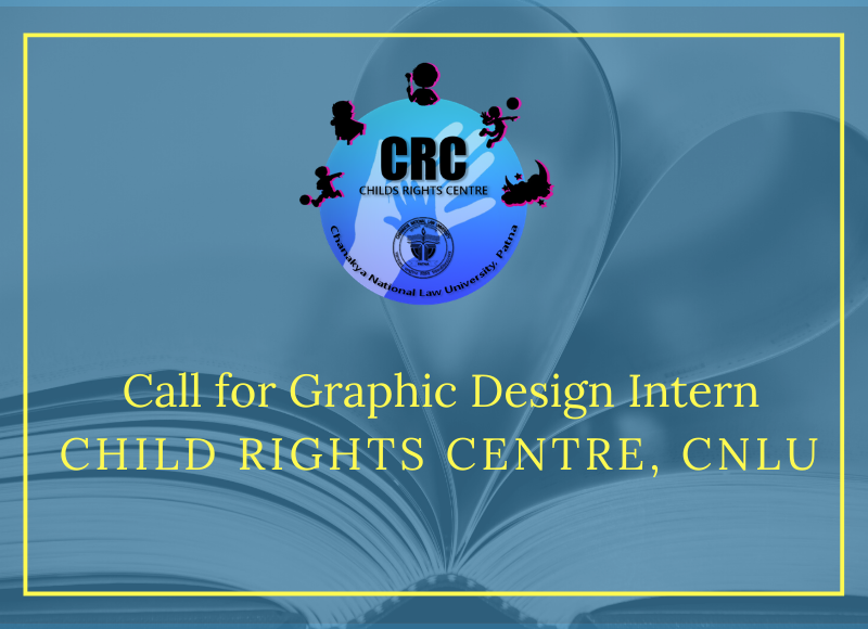 Call for Graphic Design Intern at Child Rights Centre CNLU