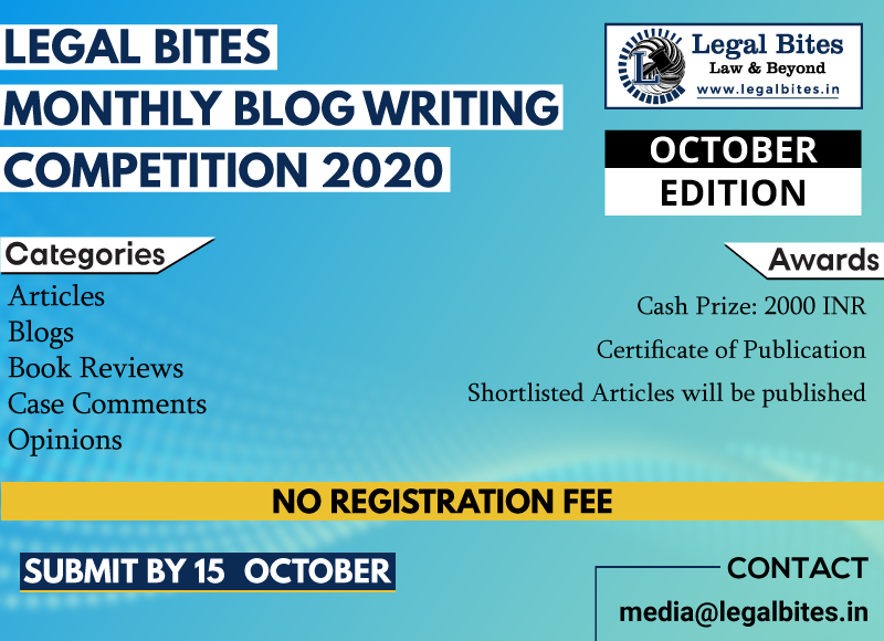 Legal Bites Monthly Blog Writing Competition October 2020