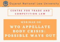 GNLU Webinar on WTO Appellate Body Crisis and Possible Ways Out