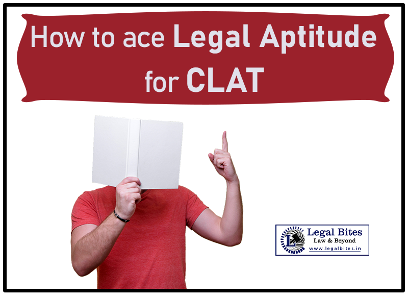 How to Ace Legal Aptitude for CLAT