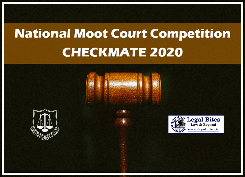National Moot Court Competition | Checkmate 2020: Register Now