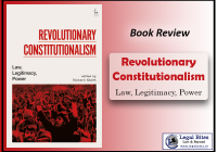 Revolutionary Constitutionalism: Law, Legitimacy, Power