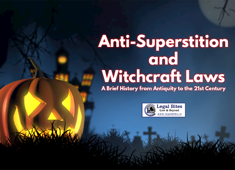 Anti-Superstition and Witchcraft Laws: A Brief History from Antiquity to the 21st Century