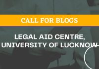 Call for Blogs Legal Aid Centre University of Lucknow Rolling Submissions