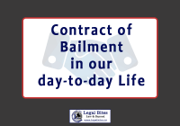 Contract of Bailment in our day to day Life