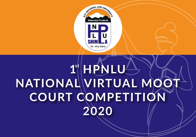 1st HPNLU National Virtual Moot Court Competition 2020