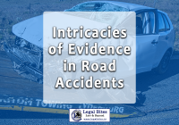 Intricacies of Evidence in Road Accidents