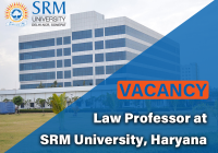 Law Professor at SRM University, Haryana