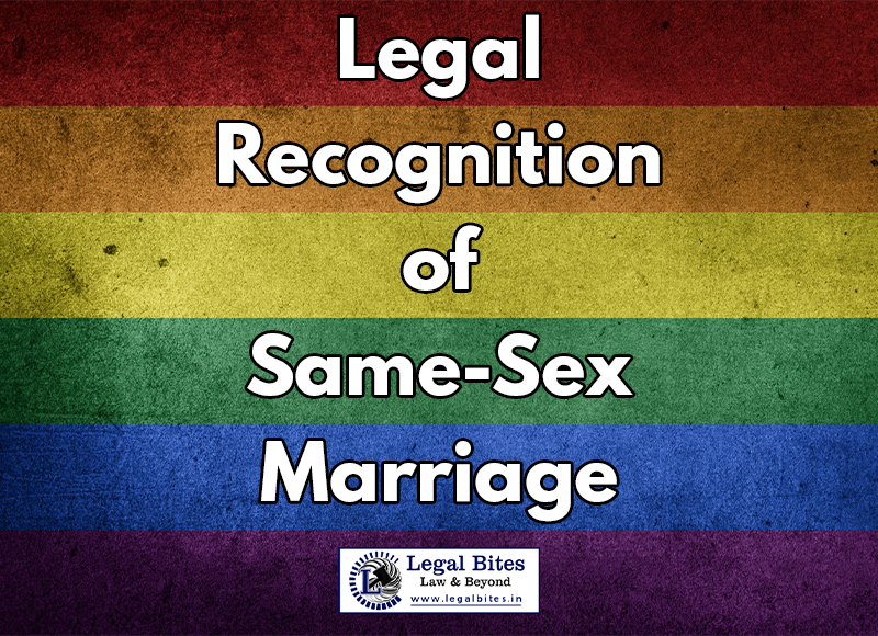 Legal Recognition of Same Sex Marriage