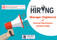 Job: Manager (Vigilance) at CEL-Central Electronics Limited India