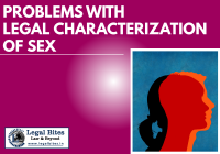 The Problems With The Legal Characterization Of Sex: A Critique of the Transgender Persons (Protection of Rights) Act of 2019