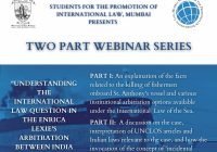 Webinar Series: Understanding the International Law Question in the Enrica Lexie's Arbitration between India and Italy | SPIL Mumbai