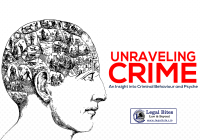 Unraveling Crime: An Insight into Criminal Behaviour and Psyche