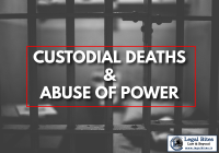 Custodial Death and Abuse of Power